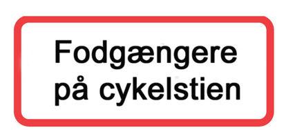 """Billede af Undertavle """"Fodgængere på cykelstien"""""""